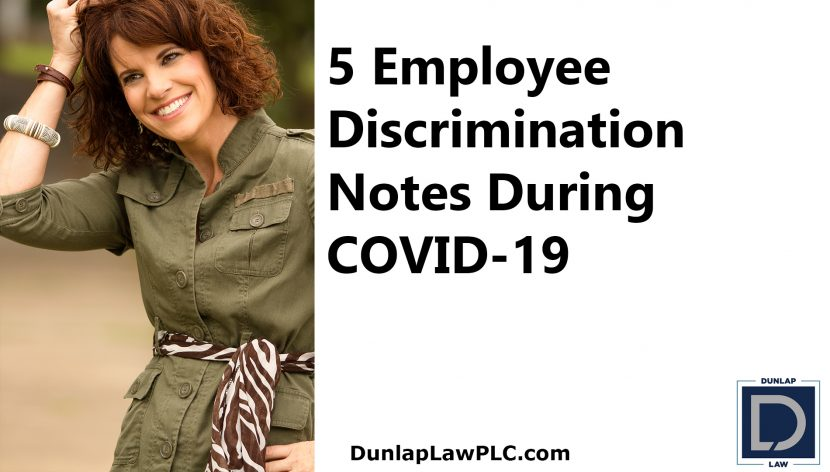 5 Employee Discrimination Notes COVID
